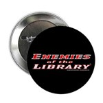 """Enemies of the Library 2.25"""" Button (10 pack)"""