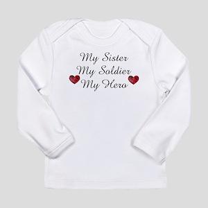 My Sister My Soldier My Hero Long Sleeve Infan