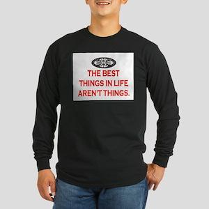 BEST THINGS IN LIFE Long Sleeve Dark T-Shirt