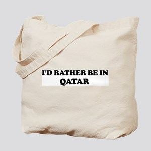 Rather be in QATAR Tote Bag