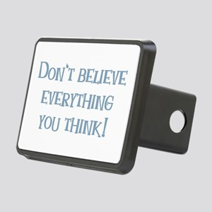 Don't Believe Everything You Think Rectangular Hit