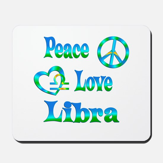 Peace Love Libra Mousepad
