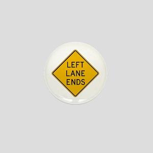 Left Lane Ends - USA Mini Button