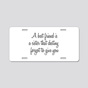 Best Friend Aluminum License Plate