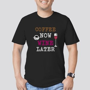 Coffee Now, Wine Later T-Shirt