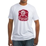 POISON! Fitted T-Shirt
