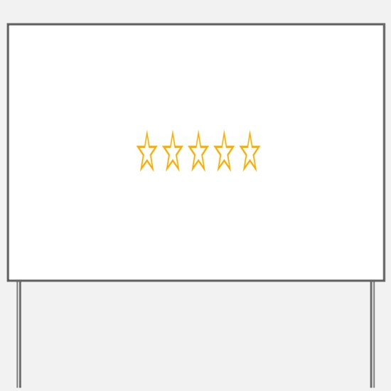 Five Stars Yard Sign
