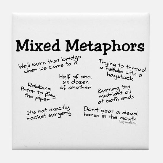 Mixed Metaphors Tile Coaster