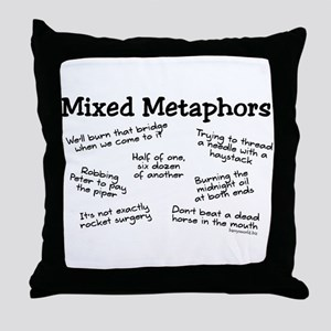 Mixed Metaphors Throw Pillow