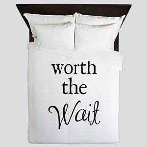 Worth the Wai Queen Duvet