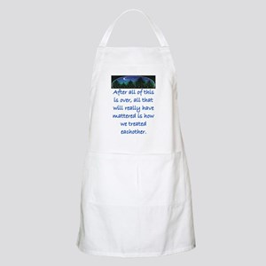 HOW WE TREAT EACH OTHER (SKYLINE) Apron