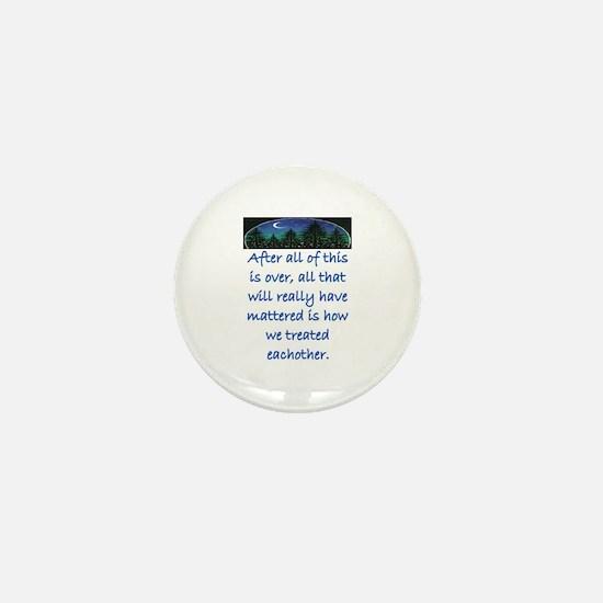 HOW WE TREAT EACH OTHER (SKYLINE) Mini Button