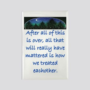 HOW WE TREAT EACH OTHER (SKYLINE) Rectangle Magnet