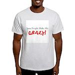 Crazy Ash Grey T-Shirt