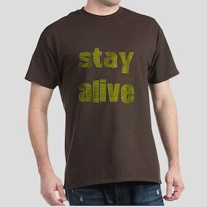 Stay Alive Dark T-Shirt