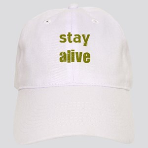 Stay Alive Cap