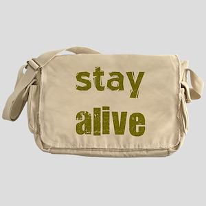 Stay Alive Messenger Bag