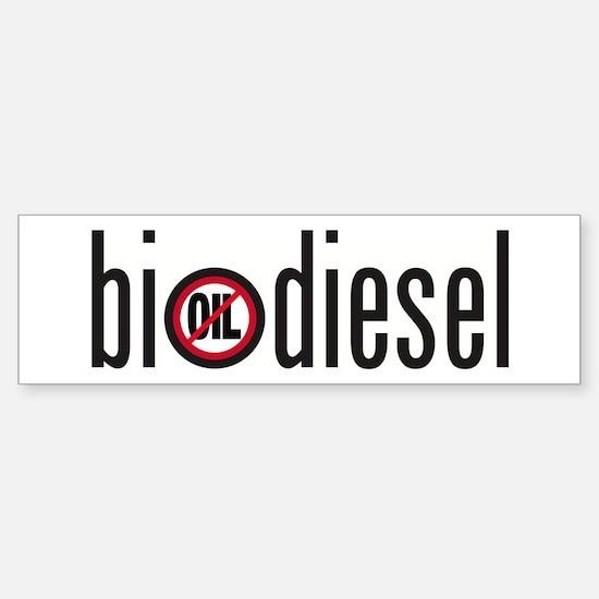 Biodiesel-not oil Bumper Bumper Bumper Sticker