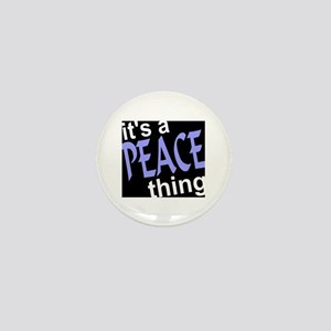 Peace Thing Mini Button