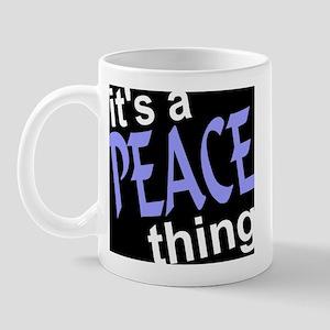 Peace Thing Mug