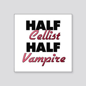 Half Cellist Half Vampire Sticker
