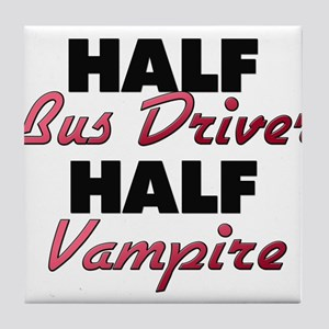 Half Bus Driver Half Vampire Tile Coaster