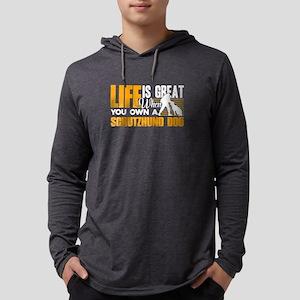 Schutzhund Shirt - Life Is Gre Long Sleeve T-Shirt