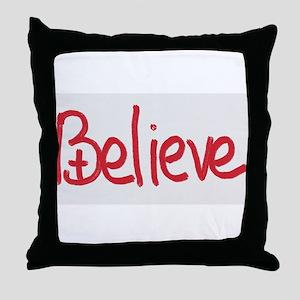 Believe Throw Pillow