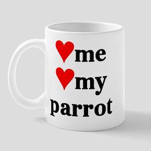LOVE ME LOVE MY PARROT Mug