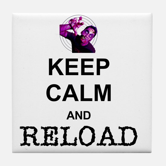 Keep Calm and Reload Tile Coaster