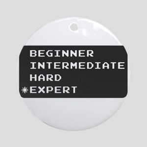 Which level are you? expert.  Ornament (Round)
