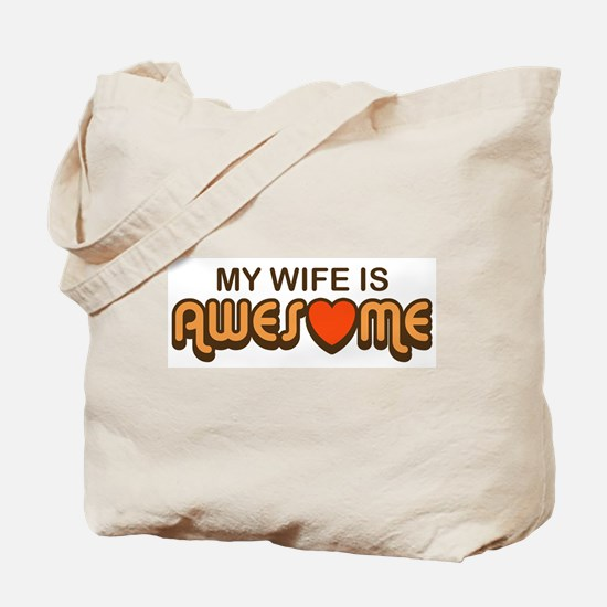 My Wife is Awesome Tote Bag
