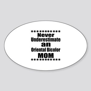 Never Underestimate oriental bicolo Sticker (Oval)