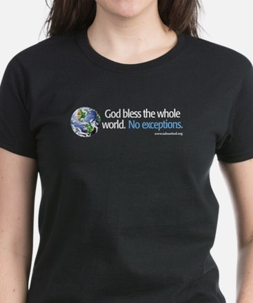 God Bless the Whole World Women's Black T-Shirt