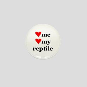 LOVE ME LOVE MY REPTILE Mini Button