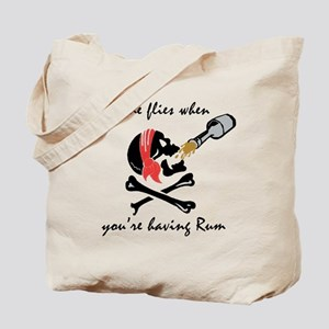 Time flies when you're having Tote Bag