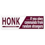 Honk If You Obey Bumper Sticker