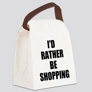 ID RATHER BE SHOPPING Canvas Lunch Bag