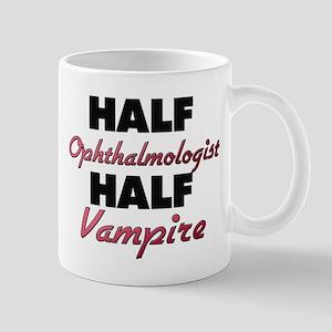 Half Ophthalmologist Half Vampire Mugs