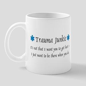 Trauma Junkie II Mug