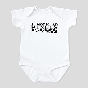 I work in PIXELS! Infant Bodysuit