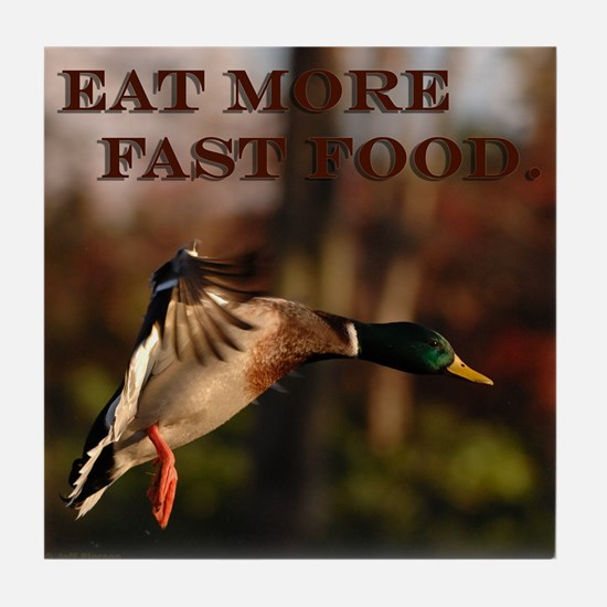 Eat More Fast Food Tile Coaster