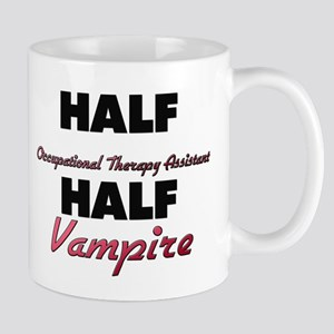 Half Occupational Therapy Assistant Half Vampire M