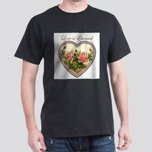 Love is Eternal - Roses Heart Dark T-Shirt