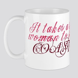 It takes a strong woman to lo Mug