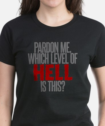 Which Level of Hell is This? Women's Dark T-Shirt