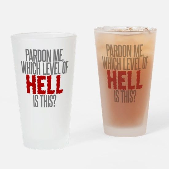 Which Level of Hell is This? Drinking Glass