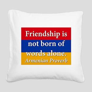 Frienship Is Not Born Square Canvas Pillow