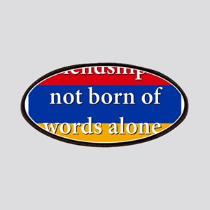 Frienship Is Not Born Patch