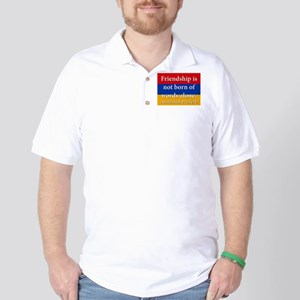 Frienship Is Not Born Polo Shirt